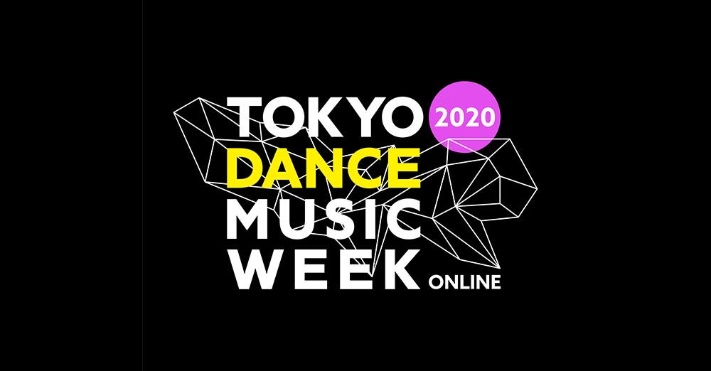 See you in 2021 !!! 【TOKYO DANCE MUSIC WEEK2020】ありがとうございました!