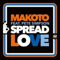 Hospital RecordsからMakotoの新曲「Spread Love feat. Pete Simpson 」がリリース!